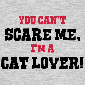 cat lover cant scare me - Men's T-Shirt