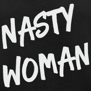 NASTY WOMAN TYPOGRAPHIC T-Shirts - Frauen Oversize T-Shirt