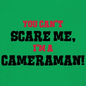 cameraman cant scare me - Men's T-Shirt
