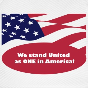 We stand United as ONE in America - Baseball Cap