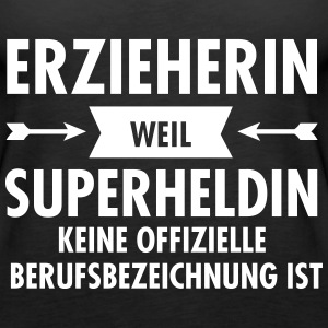 Erzieherin - Superheldin Tops - Frauen Premium Tank Top