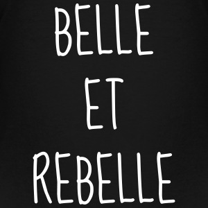 Belle et Rebelle - Citation - Humour - Comique Tee shirts - T-shirt Premium Enfant