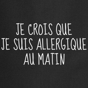 Matin - Citation - Humour - Comique - Fun - Café Tabliers - Tablier de cuisine