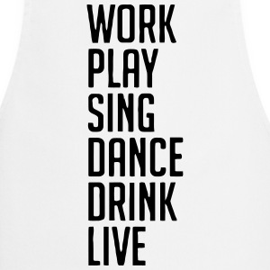 Sing work, life motto  Aprons - Cooking Apron