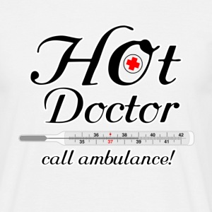 Hot Doctor T-Shirts - Men's T-Shirt