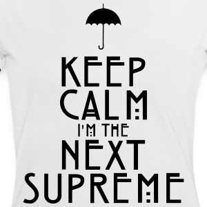 Keep Calm I'm The Next Supreme Tee shirts - T-shirt contraste Femme