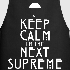 Keep Calm I'm The Next Supreme Tabliers - Tablier de cuisine
