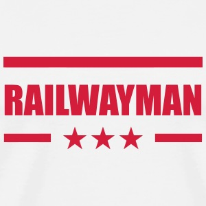 Railway Railwayman Cheminot Train Eisenbahn T-Shirts - Men's Premium T-Shirt