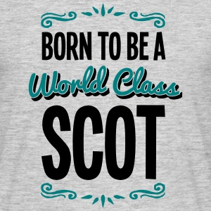 scot born to be world class 2col - Men's T-Shirt