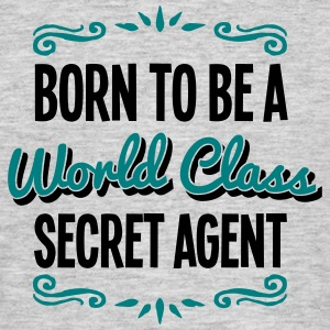 secretary born to be world class 2col - Men's T-Shirt
