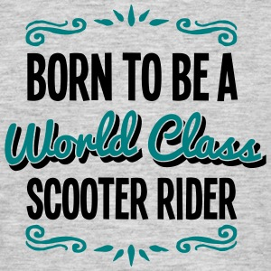 rider born to be world class 2co - Men's T-Shirt
