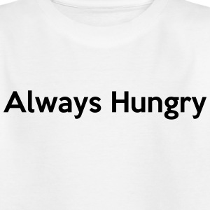 Always Hungry Shirts - Kids' T-Shirt