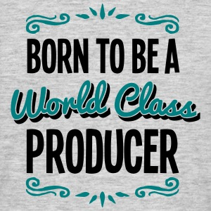 producer born to be world class 2col - Men's T-Shirt