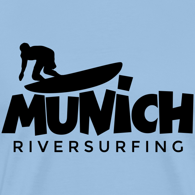 Munich Riversurfing S-5XL T-Shirt