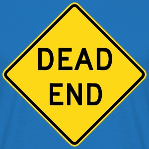 DEAD END Road Sign T-Shirts - Men's T-Shirt