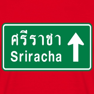Sriracha, Thailand / Highway Road Traffic Sign T-Shirts - Men's T-Shirt