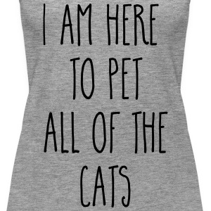 Pet All The Cats Funny Quote  Tops - Women's Premium Tank Top