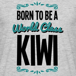 kiwi born to be world class 2col - Men's T-Shirt