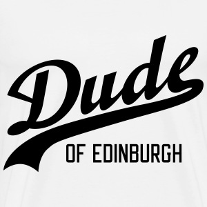 Dude of Edinburgh T-shirts - Herre premium T-shirt