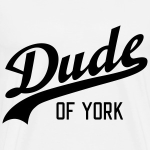 Dude of York T-shirts - Herre premium T-shirt