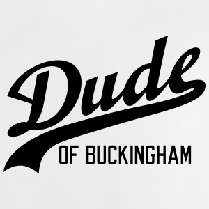 Dude of Buckingham Baby T-Shirts - Baby T-Shirt