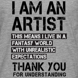 I am a Artist ... Long sleeve shirts - Men's Premium Longsleeve Shirt