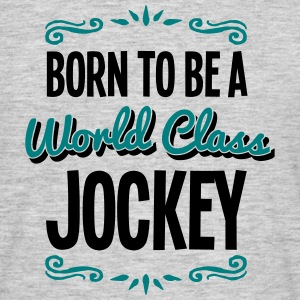 jockey born to be world class 2col - Men's T-Shirt