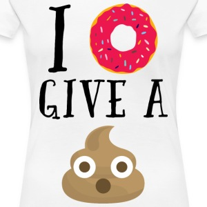 Donut Give A Sh*t Funny Quote  T-Shirts - Women's Premium T-Shirt