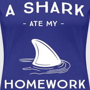 A shark at my homework T-Shirts - Women's Premium T-Shirt