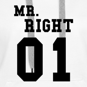 MR. RIGHT! (Partner shirt 2of2) Hoodies & Sweatshirts - Women's Premium Hoodie