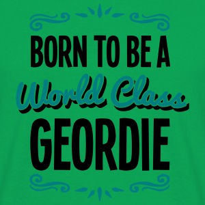 geordie born to be world class 2col - Men's T-Shirt