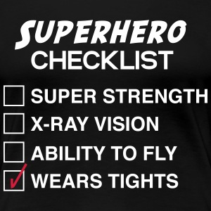 Superhero Checklist. Wears Tights T-Shirts - Women's Premium T-Shirt