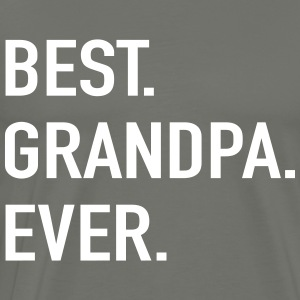 Best Grandpa Ever T-Shirts - Men's Premium T-Shirt