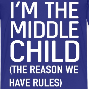 I'm the middle child. The reason we have rules Shirts - Kids' Premium T-Shirt
