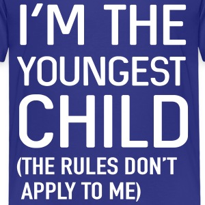 I'm the youngest child. No rules Shirts - Kids' Premium T-Shirt