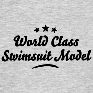 world class swimsuit model stars - Men's T-Shirt