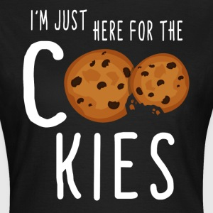 Just here for the Cookies T-Shirts - Frauen T-Shirt