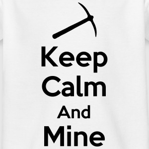Keep Calm And Mine Shirts - Teenage T-shirt