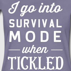 I go into survival mode when tickled T-Shirts - Women's Premium T-Shirt