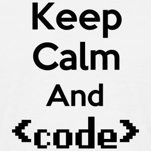 Keep Calm and Code T-Shirts - Men's T-Shirt