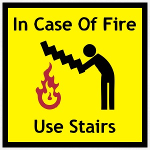 Funny Sign - In Case Of Fire, Use Stairs T-Shirts - Women's T-Shirt