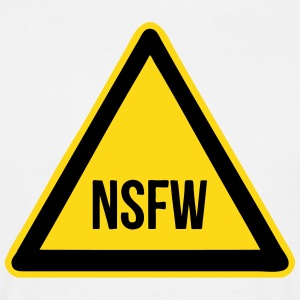 NSFW Road Sign T-Shirts - Men's T-Shirt