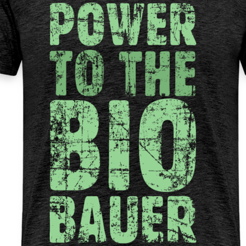 Power to the Biobauer Bio Grün Hell