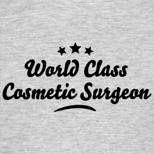 world class cosmetic surgeon stars - Men's T-Shirt