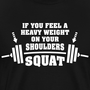 Gym Workout | Squat With Heavy Weights T-Shirts - Men's Premium T-Shirt