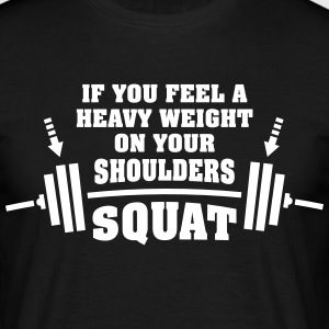 Gym Workout | Squat With Heavy Weights T-Shirts - Men's T-Shirt