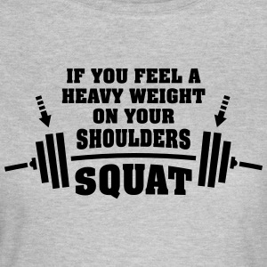 Gym Workout | Squat With Heavy Weights Camisetas - Camiseta mujer