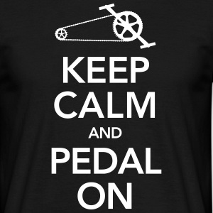 Cyclist | Keep Calm And Pedal On Magliette - Maglietta da uomo