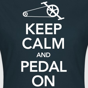 Cyclist | Keep Calm And Pedal On Camisetas - Camiseta mujer