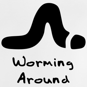 Worming Around (Worm) Baby Shirts  - Baby T-Shirt